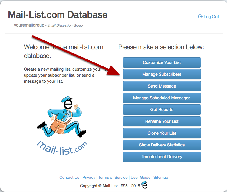 Log in to your listserv, and choose Manage Subscribers