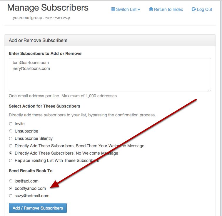 Click the radio button next to your email address