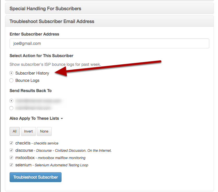 Enter the email address, choose the Subscriber History button, and click on the All button to apply to all lists