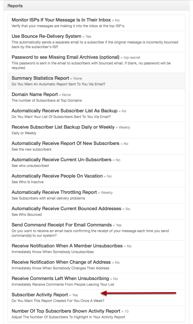 You can turn this report on and off via the Reports section of your Customize My List section.