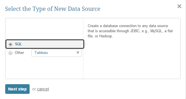 Select 'SQL' type for the new data source connection