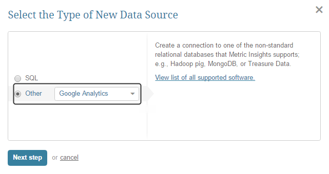 "Select ""Other"" Data Source Type and choose ""Google Analytics"" from the drop-down list"