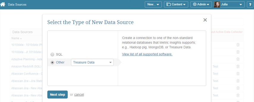 "Select ""Other"" Data Source Type and choose ""Treasure Data"" from the drop-down list"
