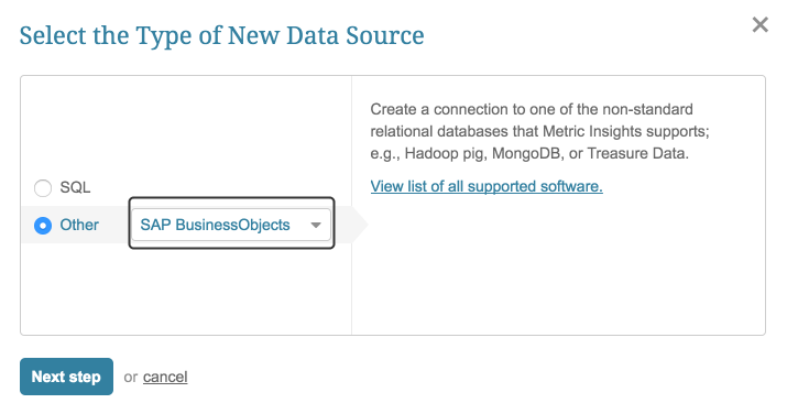 "Select ""Other"" Data Source Type and choose ""SAP BusinessObjects"" from the drop-down"