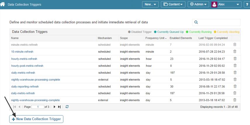 Access Admin menu > Data Collection Triggers