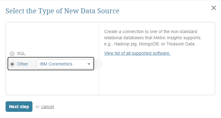 """Select """"Other"""" Data Source Type and choose """"IBM Coremetrics"""" from the drop-down list"""