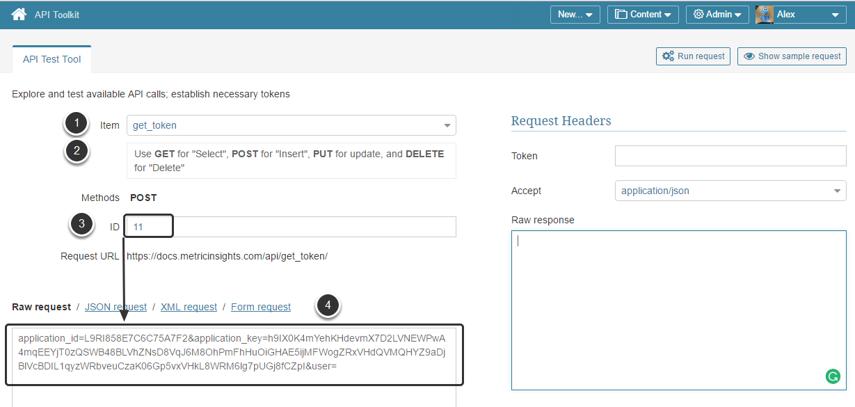 Open API Test Tool (access Admin menu > Utilities > API Toolkit)
