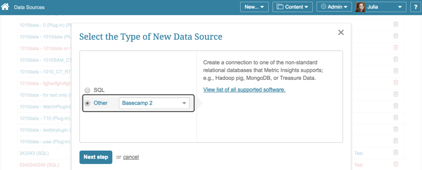 """Select """"Other"""" as Data Source Type and select """"Basecamp 2"""" from the drop-down list"""