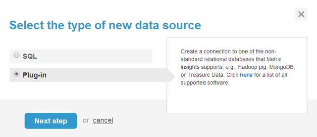"3. Select ""Plug-in"" as Data Source Type"