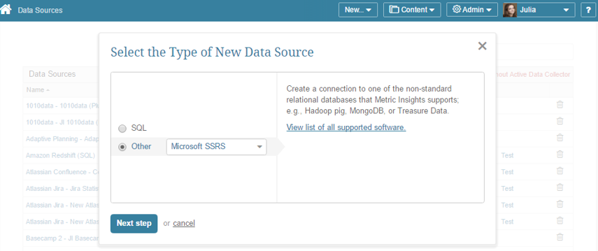 "Select ""Other"" Data Source Type and choose ""Microsoft SSRS"" from the drop-down list"