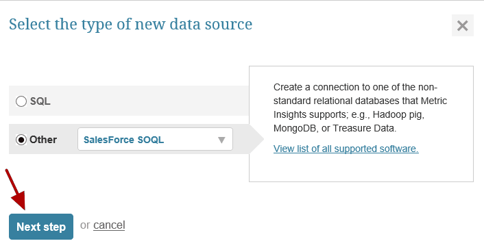"""Select """"Other"""" Data Source Type and choose """"Salesforce SOQL"""" from the drop-down"""