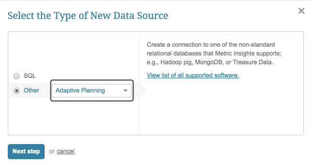 """Select """"Other"""" Data Source Type and choose """"Adaptive Planning"""" from the drop-down list"""