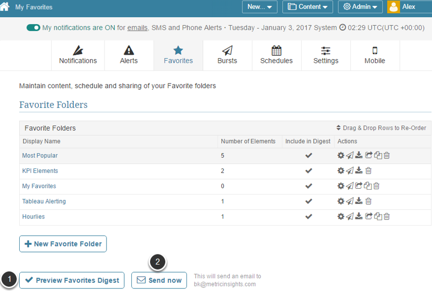 You can preview on-line or request an 'Immediate' Favorite Digest to verify settings