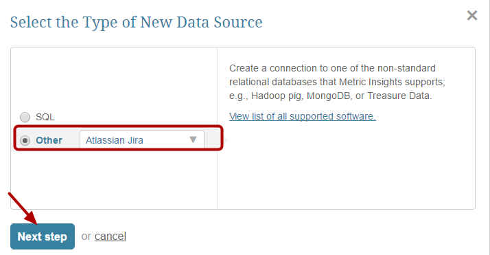 Select 'Other' Data Source Type and choose 'Atlassian Jira' from the drop-down list