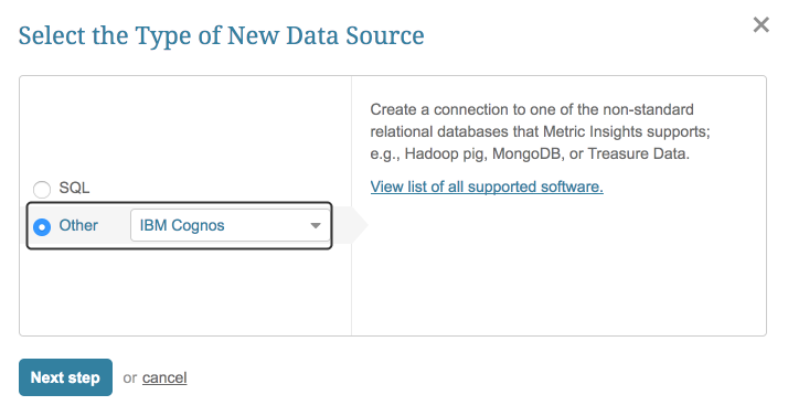 """Select """"Other"""" Data Source Type and choose """"IBM Cognos"""" from the drop-down list"""