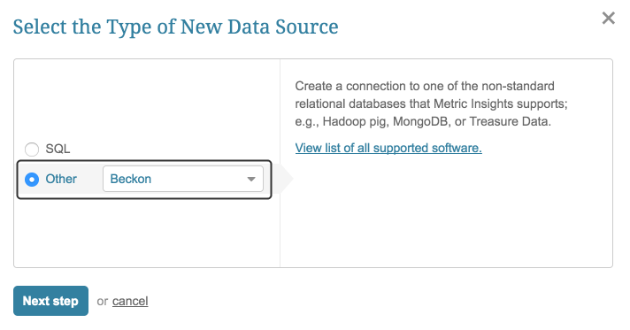 """Select """"Other"""" Data Source Type and choose """"Beckon"""" from the drop-down list"""