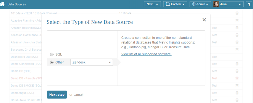 "Select ""Other"" Data Source Type and choose ""Zendesk"" from the drop-down list"