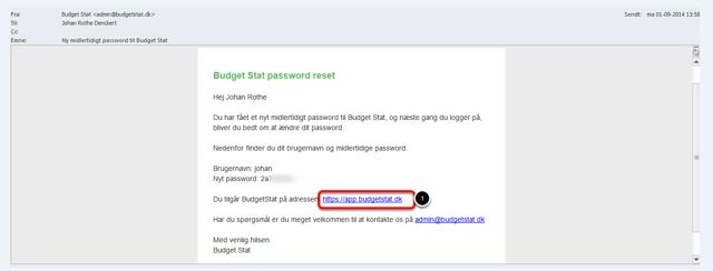 Åbn den mail du har modtaget med dit midlertidige brugernavn og password