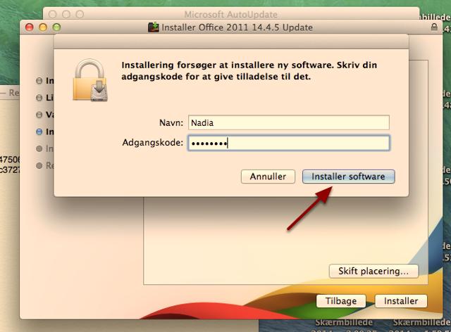 """Indtast adgangskoden til din konto for at verificere at der må installeres ændringer og tryk på """"Installer software"""""""