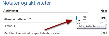 """En ny opgave oprettes i CRM ved at klikke på """"+"""" ud for kundens aktiviteter:"""