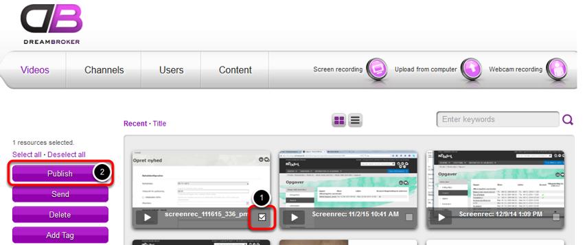 Når filen er uploaded (det kan godt tage lang tid hvis det er en stor fil) ligger den i Dreambroker