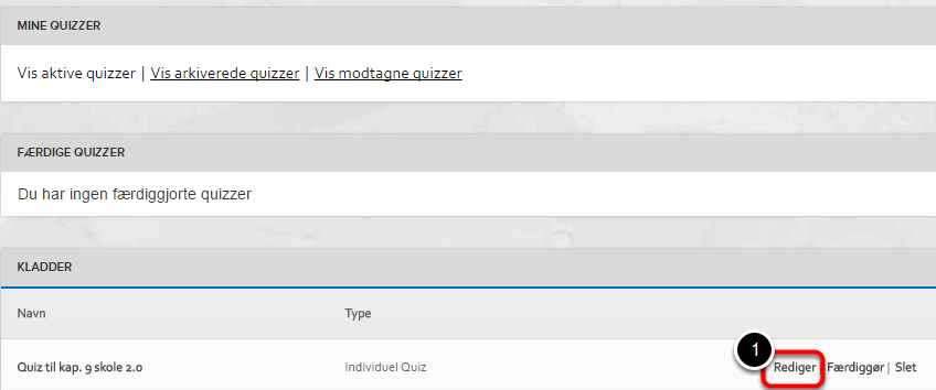 """Start med at gå til """"Mine quizzer"""""""