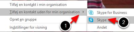 Vælg hvilken forbindelse kontaktpersonen har (Skype for Business eller almindelig Skype)