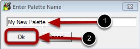 Step 3 : Enter a Palette Name