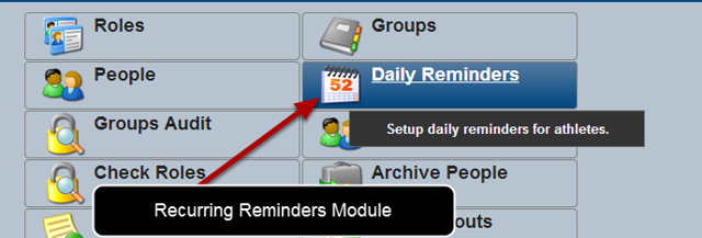 """The Daily Reminders Module is available on the Administration Site. Click """"Daily Reminders"""" to open the Module and create a new reminder."""