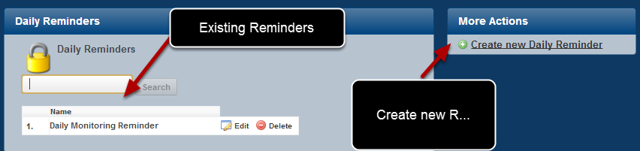 """All of the reminders that you have created appear in a list on the left. To create a new reminder click on the """"Create New Daily Reminder"""""""