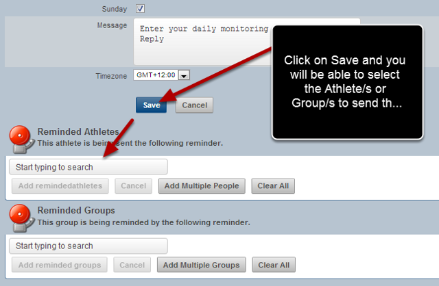 """#9: Click on """"Save"""" to Save the Reminder and to then select the athletes to send the reminder to"""
