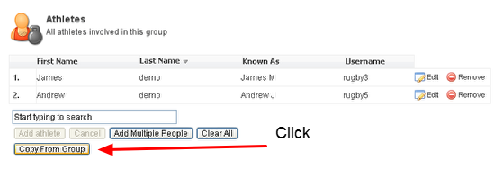 """3. In the Athletes section any existing athletes in that group will appear. Click on """"Copy From Group"""""""