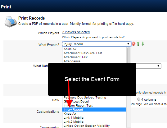 Select the Event Form you want to Print (e.g. the Injury Record)