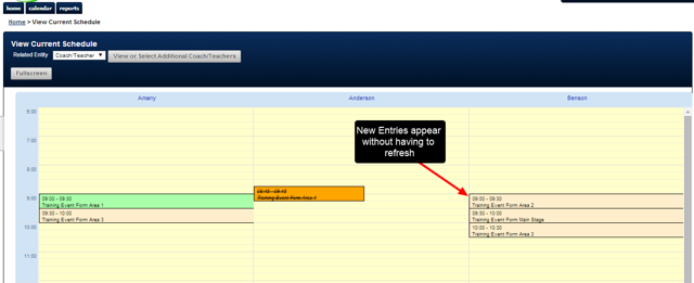 The Current Schedule will update when new entries are added to the system