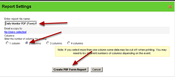 5.1 Name the Report, select the number of columns that you want the data be split (usually a maximum of 2) and run the report