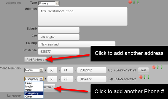 Address and Phone numbers: You can add multiple addresses and multiple phone numbers
