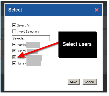2.2 Now choose which Users you want to share this report setting with. ONLY choose users that have access to the form that you used to create the report and if you want a copy to appear on your system then you need to select your name as well.