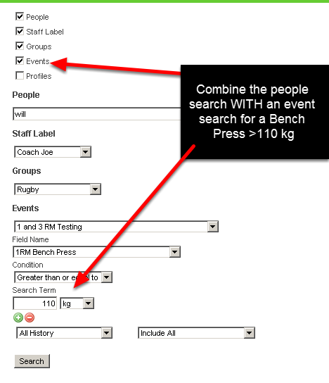 7.0 You can also add in Event Data and Profile Data Search parameters (that function exactly the same way as filters in reports or performance alerts), but these are ONLY designed to work in conjunction with the user search parameters set for people, staff or groups.
