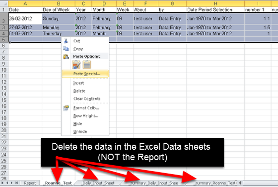 Once you have finished, remember to Delete the data in the Data Sheets (Delete the data, NOT the headings)