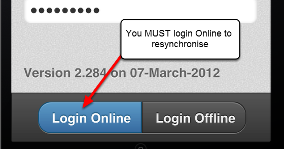 You MUST remember to RESYNCHRONISE your Offline data. You simply do this by logging in Online. The data will automatically resynchronise with the central server and it will be available for Users with access to that data.