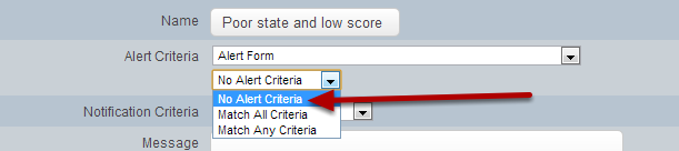 """If you want the alert to fire for this Event Form every time it is entered then select """"No Alert Criteria"""""""
