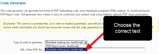"Choose ""Standard markup (no JavaScript)"" for the Type of code to generate"