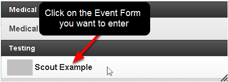 Then select which Event Form to enter