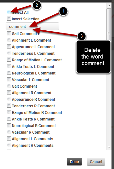 """For this example we will remove all of the comments fields. Type in """"comment"""" into the search box. Then tick the Select All to clear all of the ticks. Now clear the search box"""