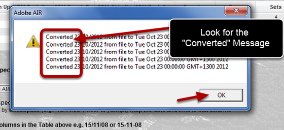 """If the message that appears says """"Converted"""" you have selected the correct date format."""