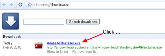 """8.2 On your internet downloads list the """"AdobeAIRInstaller.exe"""" will be available. Click on the link to open/run the software."""
