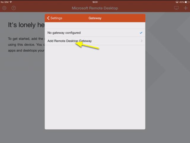 Tap Add Remote Desktop Gateway