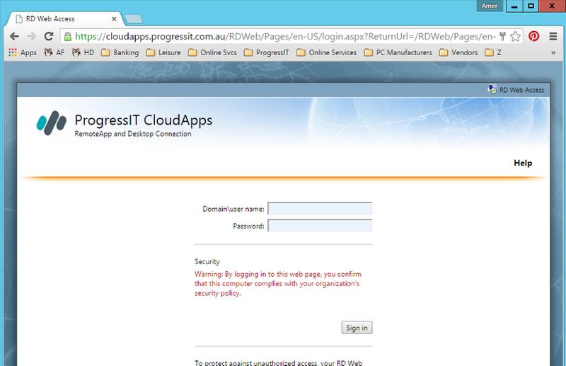 Go to https://cloudapps.progressit.com.au/rdweb