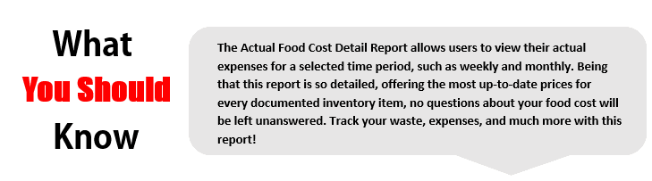 Actual Food Cost Detail Report