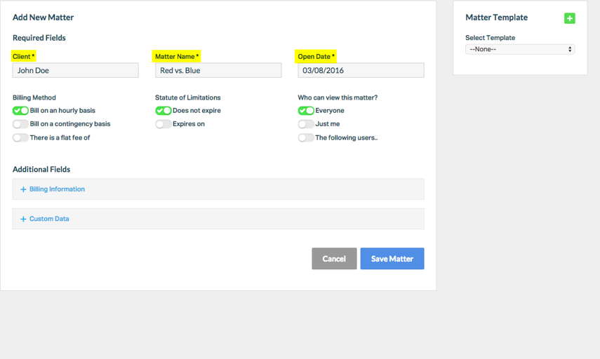 3. Fill in the Client, Matter Name, and Open Date fields.